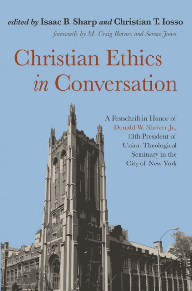 Christian Ethics in Conversation: Celebrating Donald W. Shriver Jr. @ Zoom
