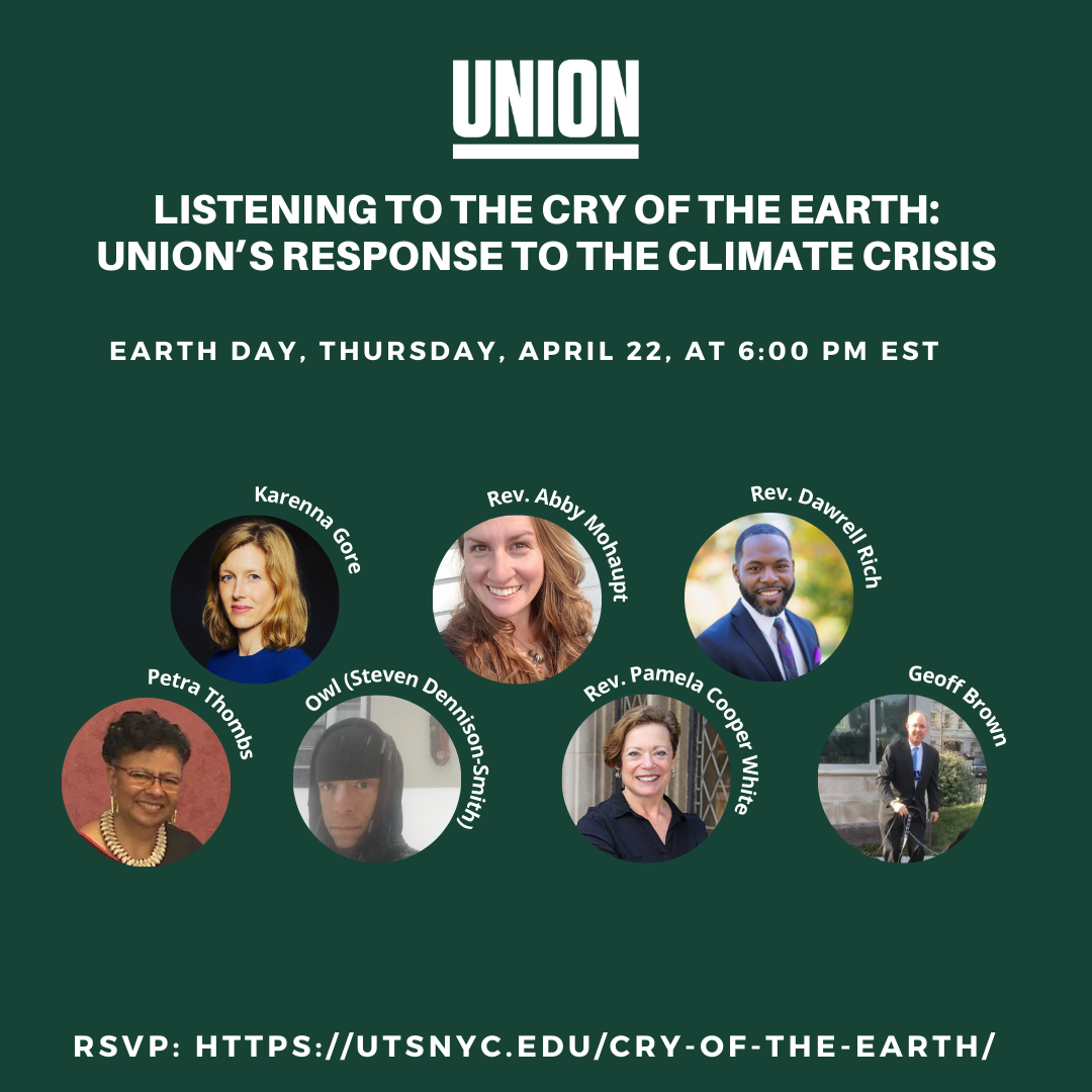 Listening to the Cry of the Earth: Union's Response to the Climate Crisis @ Zoom Webinar