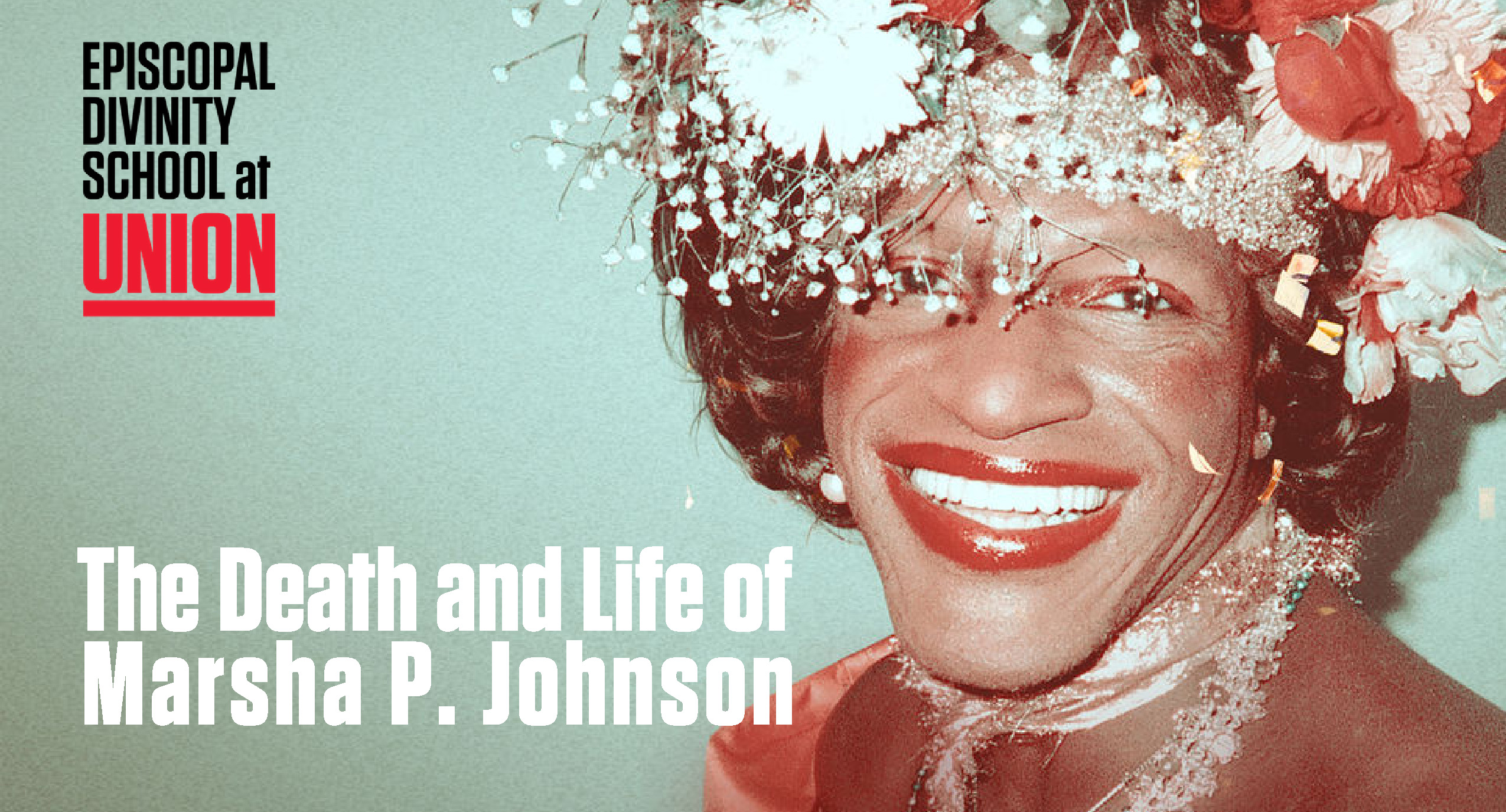 Screening and Panel: The Death and Life of Marsha P. Johnson @ Union Theological Seminary | New York | New York | United States
