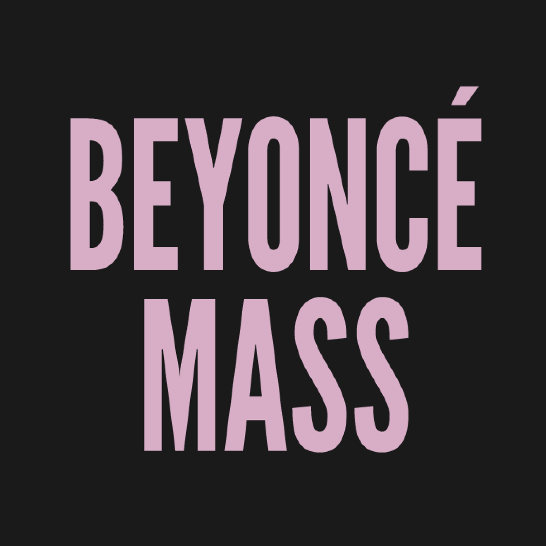 Beyoncé Mass: Brooklyn @ First Presbyterian Church of Brooklyn | New York | United States